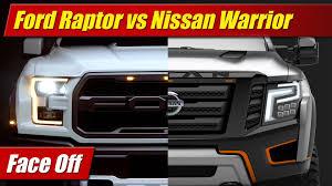 2018 nissan titan warrior. interesting nissan face off ford f150 raptor vs nissan titan warrior concept  testdriventv for 2018 nissan titan warrior o