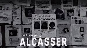"""Reseña de la miniserie documental """"El caso de Alcàsser"""""""