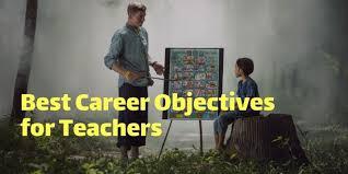Teacher Objective Resume Best Career Objective For Teacher My Resume Format Free