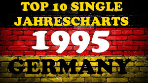 Charts 1995 Top 10 Single Jahrescharts Deutschland 1995 Year End Single Charts Germany Chartexpress