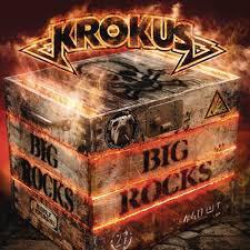 <b>Krokus</b> - <b>BIG ROCKS</b> Lyrics and Tracklist | Genius