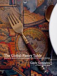 Pastry Studio Introducing The Global Pastry Table