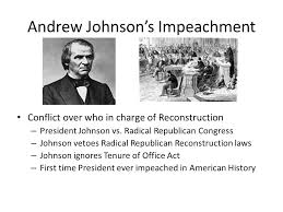 Image result for Andrew Johnson impeached for the first time
