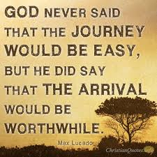 Christian Journey Quotes Best of 24 Ways The Journey's Worth It ChristianQuotes