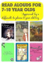 read alouds for 7 10 year olds approved by a difficult to please 8 year old boy