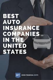 top 10 best auto insurance companies in the united states