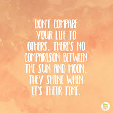 Comparison Quotes Cool Stop Comparing Yourself To Others With These Quotes