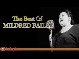 The Best of Mildred Bailey | Jazz Music - YouTube