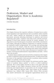 profession market and organisation how is academia regulated the changing face of academic life the changing face of academic life