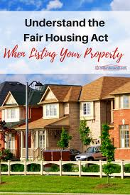 Listing Property For Rent Understand The Fair Housing Act When Listing Your Property