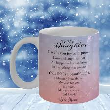 Special Love Quote For Daughter From Mother I Love My Daughter Quote Coffee Mug