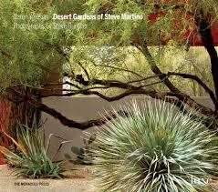 Steve Martino Landscape Designer Desert Gardens Of Steve Martino Explores The Landscape