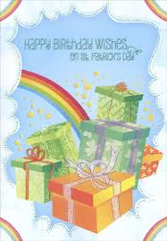 Birthday On Day Card Presents And Rainbow St Patrick S Day Card By Designer Greetings