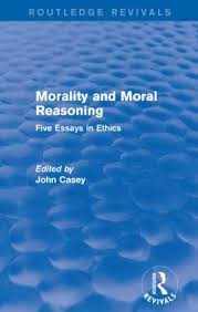 Morality And Moral Reasoning Routledge Revivals Five Essays In