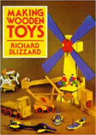 Making Wooden Games Making Wooden Toys Richard E Blizzard 100 Amazon 94