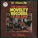 Dr. Demento Presents: Greatest Novelty Records of All Time, Vol. 1: 1940's