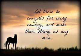 Cowgirl Quotes Cool 48 Excellent Quotes About Cowgirl WeNeedFun