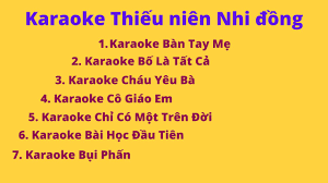 Karaoke thiếu nhi - Tổng hợp karaoke bài hát thiếu nhi - karaoke chon loc  thieu nien nhi dong | Kho nhạc thiếu nhi hay nhất. - Kênh nhạc ru ngủ, nhạc