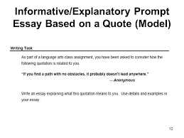 informative explanatory prompt essay based on a quote ppt video  12 informative explanatory prompt essay based on a quote model