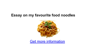 essay on my favourite food noodles google docs