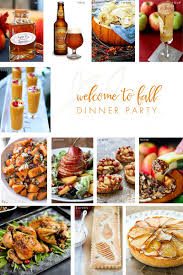 Autumn Dinner Menus Welcome To Fall Dinner Party The Perfect Menu Diy Ideas Fall