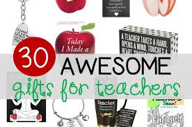 30 awesome gifts for teachers