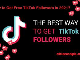 How to Get Free TikTok Followers in 2021? - ChiaseAPK