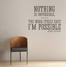 Wall Quotes Interesting Nothing Is Impossible Audrey Hepburn Wall Quote Decal