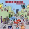 Drunk on Rock, Vol. 1