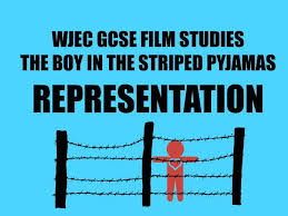 wjec gcse film studies paper the boy in the striped pyjamas  wjec gcse film studies paper 2 the boy in the striped pyjamas representation