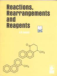 reactions rearrangements and reagents in s n sanyal books