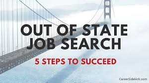 How To Get A Job Out Of State How To Get A Job In Another State 5 Tips From A Recruiter Career