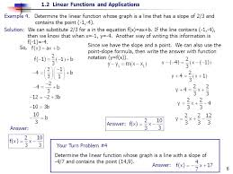 determine the linear function whose graph is a line that has a slope