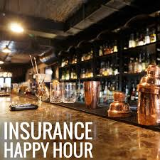 Insurance Happy Hour