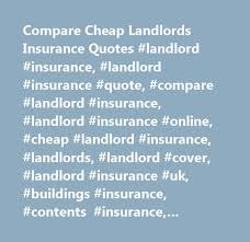 Landlord Insurance Quote Quotes landlord insurance quotes comparison carinsurancepawtop 25