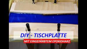 Diy Tischplatte Mit Blauem Epoxidharz Gießen Tutorial Youtube