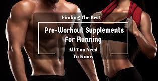 best pre workouts for running