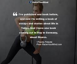 best fitness images fitness quotes quotes and now i m writing a book of essays and stories about life in tokyo and i have one book coming out in in about fitness