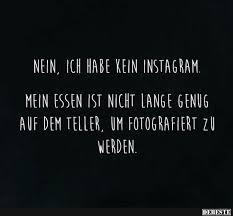 Nein Ich Hab Kein Instagram Lustige Bilder Sprüche Witze