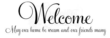 Welcome Quotes Cool Welcome Wall Quotes Entryway Sayings Vinyl Lettering