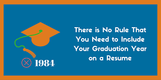 Should You Include Your Graduation Year On Your Resume Zipjob