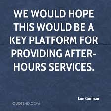 After Hours Quotes Extraordinary Lon Gorman Quotes QuoteHD