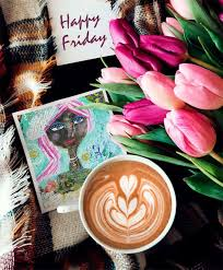 It's friday time and the right moment to write about happy friday along with some of the beautiful images, quotes, wishes, greetings, sayings, blessings and pictures to share with your family and friends. Happy Friday And Many Blessings To You Cherie Burbach