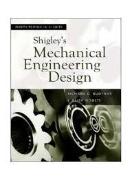 Shigley Machine Design Shop Shigleys Mechanical Engineering Design Paperback 8 Online In Egypt