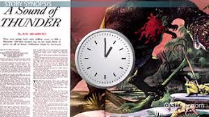 a sound of thunder by ray bradbury summary analysis theme a sound of thunder magazine cover
