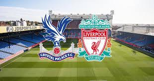 موعد مباراة ليفربول ضد كريستال بالاس بث مباشر فى تمام الساعة : موعد مباراة ليفربول وكريستال بالاس والقنوات الناقلة في الدوري الإنجليزي صحيفة سبورت