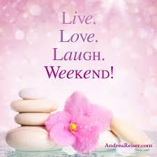 Live Love Laugh Quotes Custom Weekend Live Love Laugh Weekend Andrea Reiser Andrea Reiser