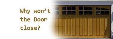 my garage door won t closeMy garage door wont close what can I do  utahgaragedoornet