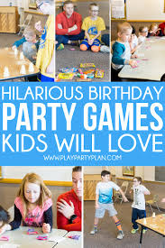 fun birthday party games for kids for s and even for s you
