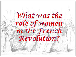women in the french revolution ms pojer sophomore ehap ppt  2 what was the role